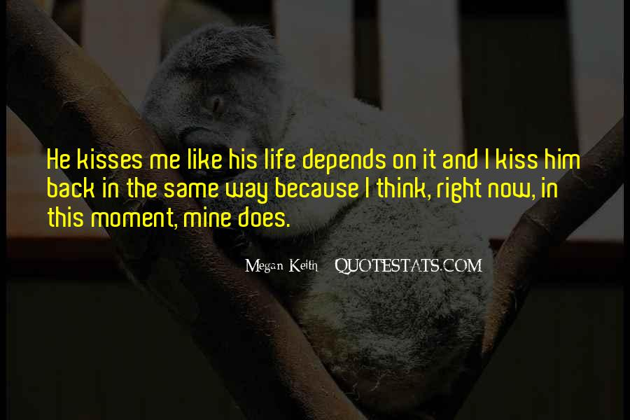 Does He Like Me Back Quotes #1350548