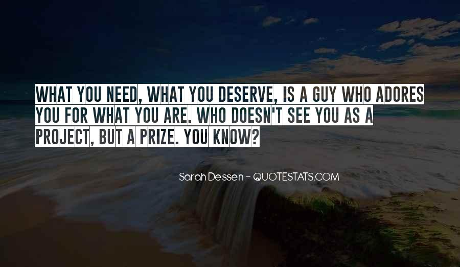 Doesn't Deserve You Quotes #1769184