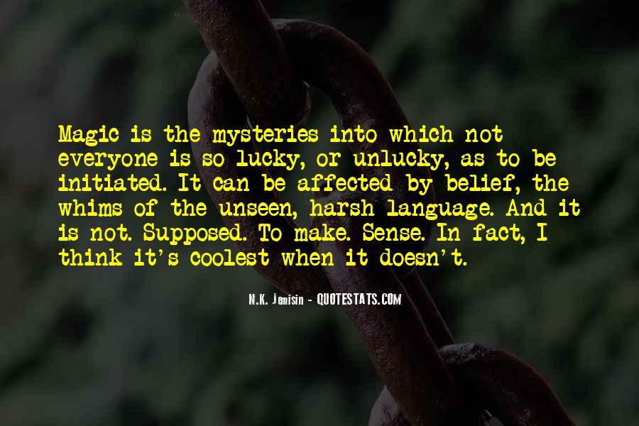 Doesn't Make Sense Quotes #123465