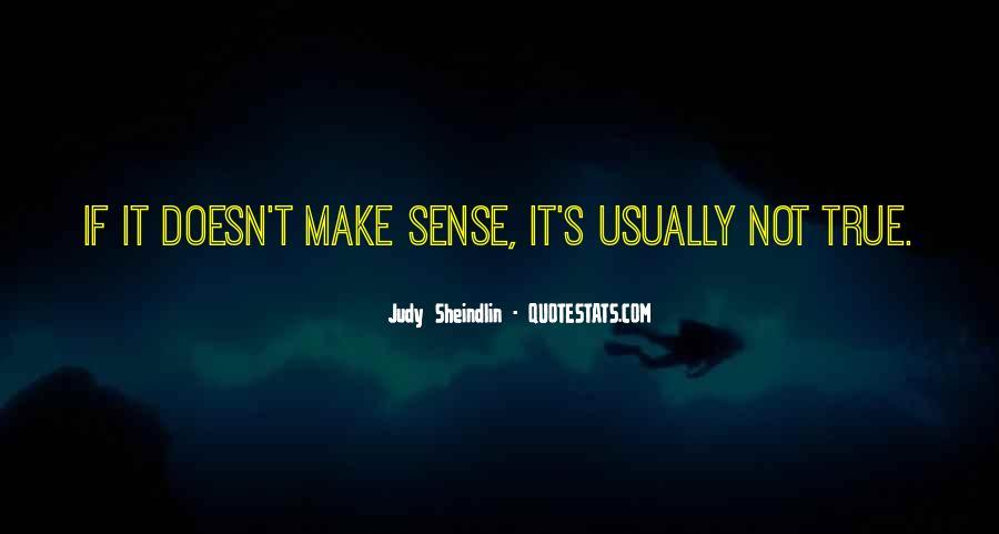 Doesn't Make Sense Quotes #316657