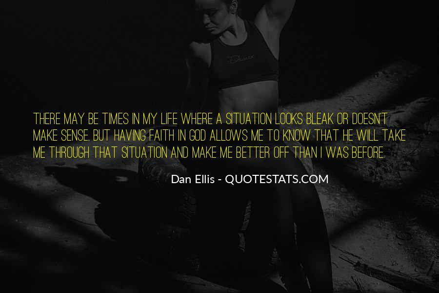 Doesn't Make Sense Quotes #322989
