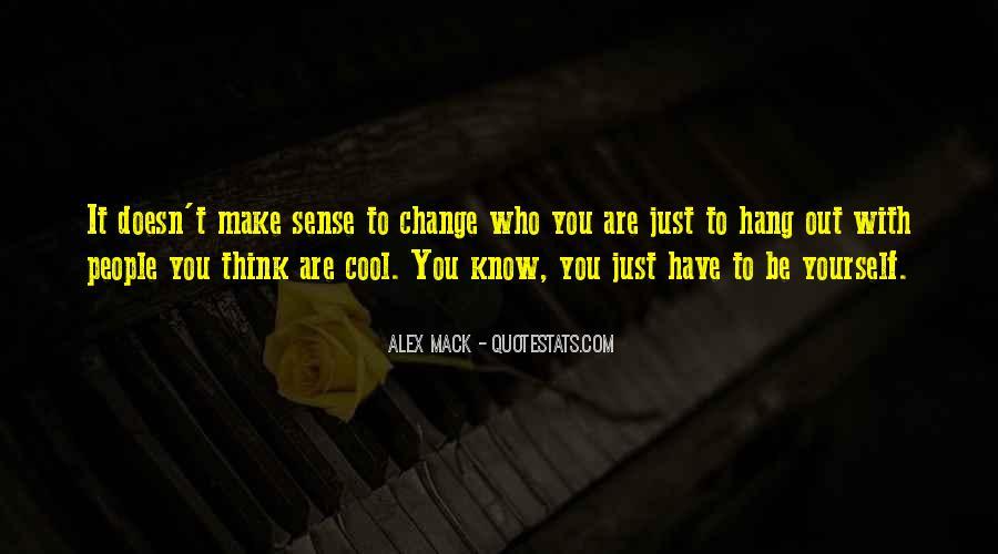 Doesn't Make Sense Quotes #378963