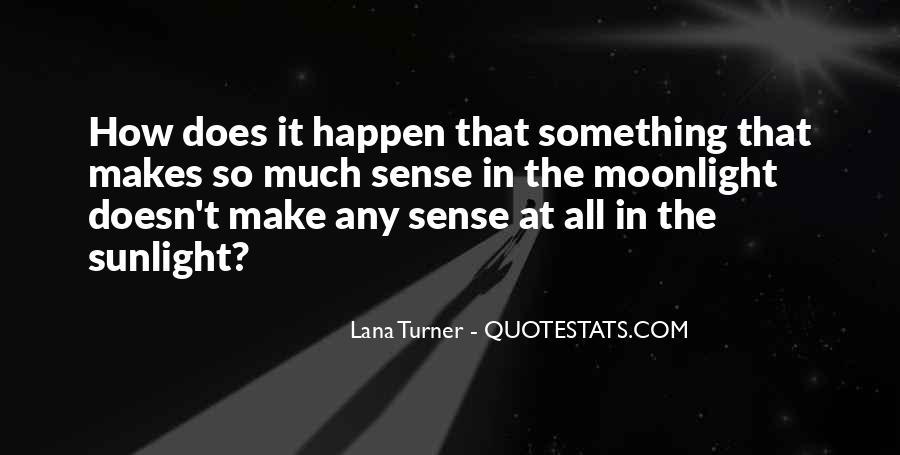 Doesn't Make Sense Quotes #490212