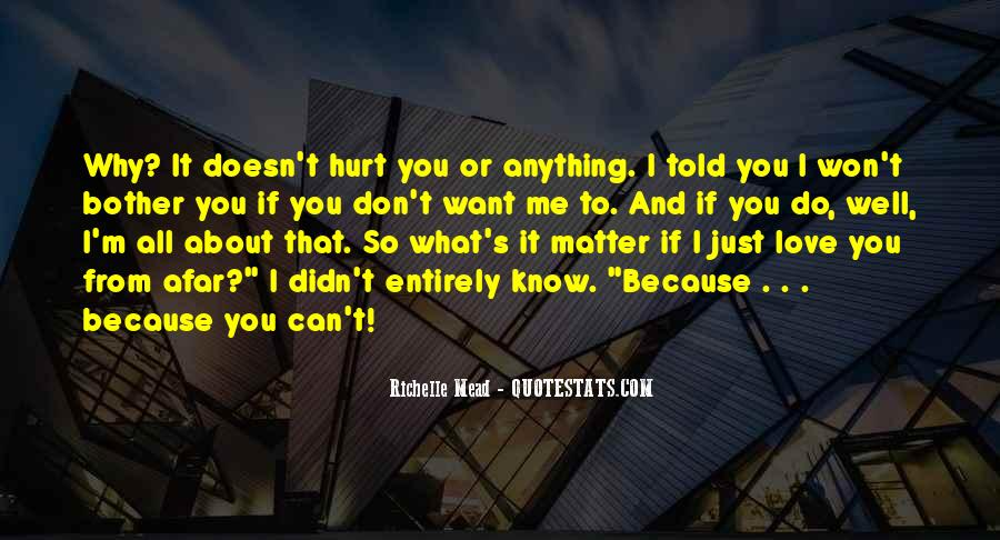 Doesn't Matter What You Do Quotes #150323