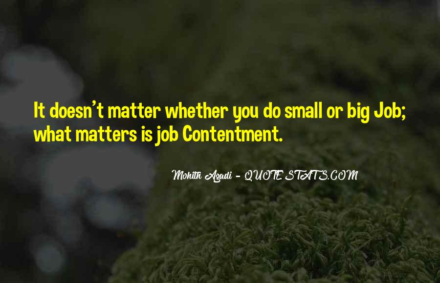 Doesn't Matter What You Do Quotes #184233
