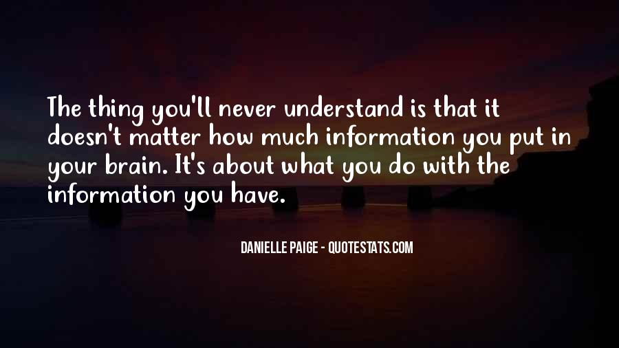 Doesn't Matter What You Do Quotes #539336