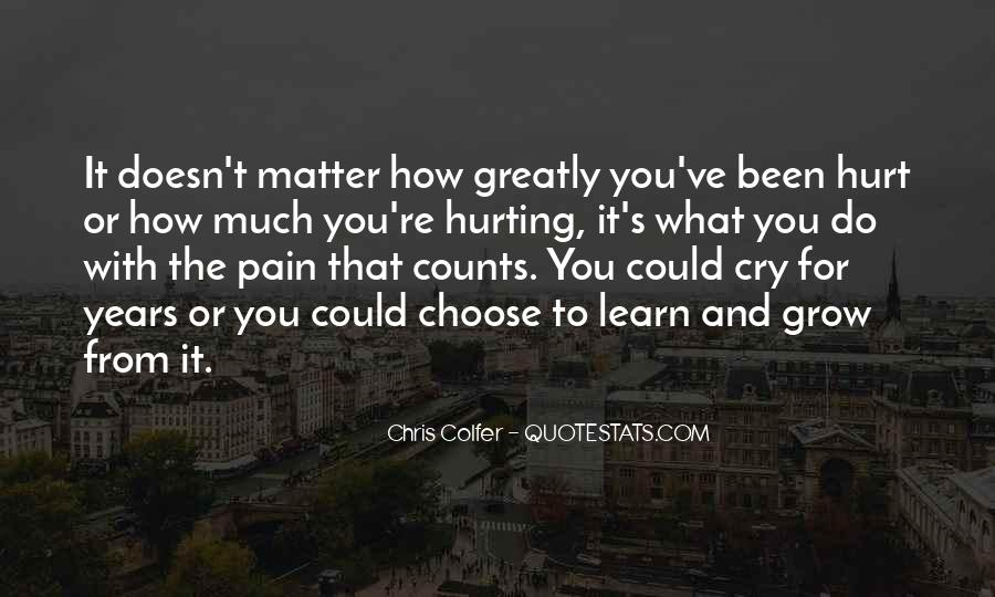 Doesn't Matter What You Do Quotes #652588