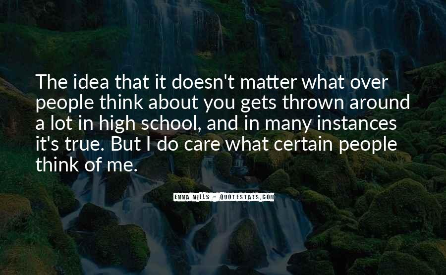 Doesn't Matter What You Do Quotes #682988