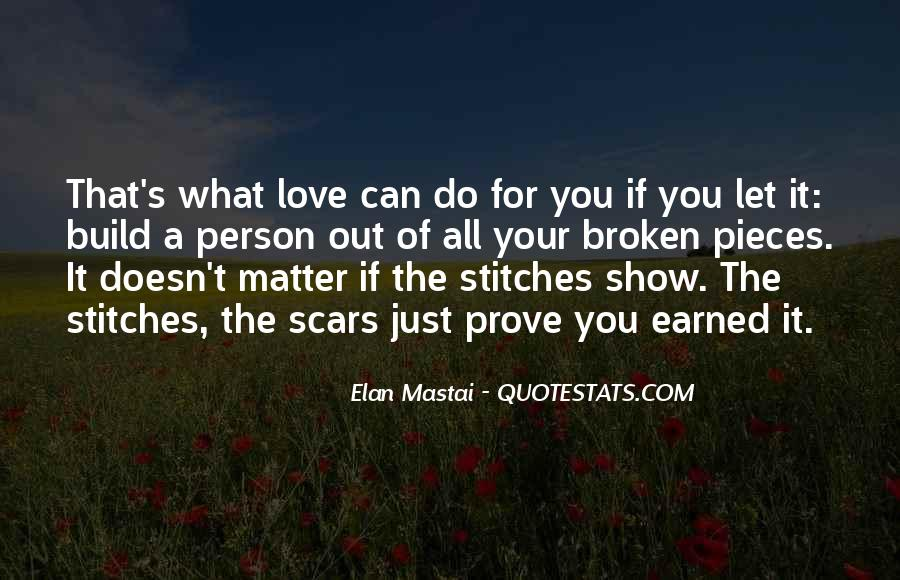 Doesn't Matter What You Do Quotes #685428