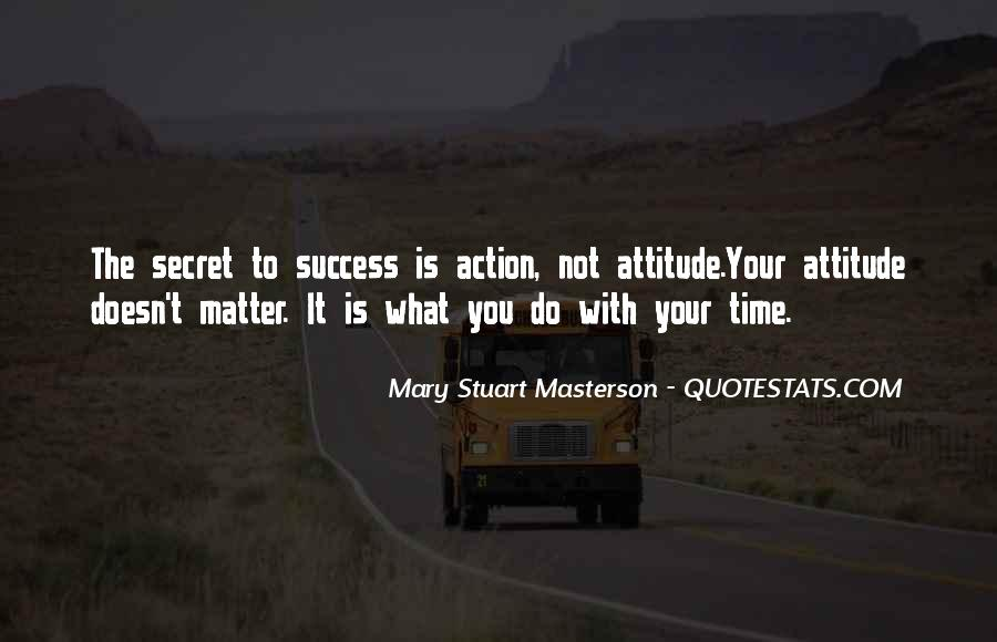 Doesn't Matter What You Do Quotes #771470