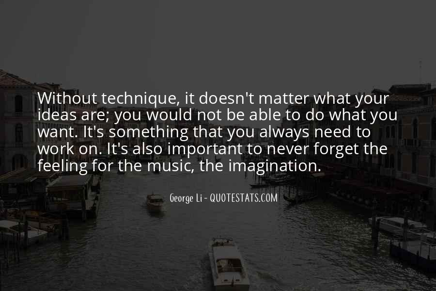 Doesn't Matter What You Do Quotes #786694