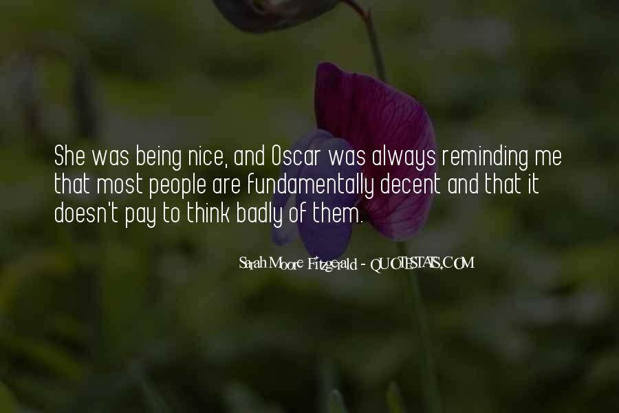 Doesn't Pay To Be Nice Quotes #18657