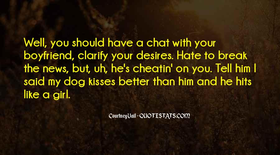 Dog And Boyfriend Quotes #1788012
