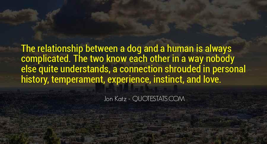 Dog And Human Quotes #1104188