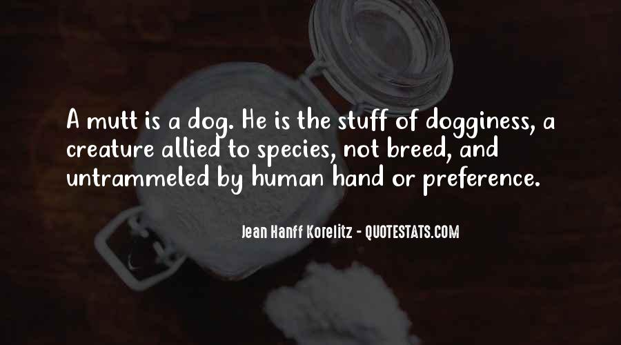 Dog And Human Quotes #1424641