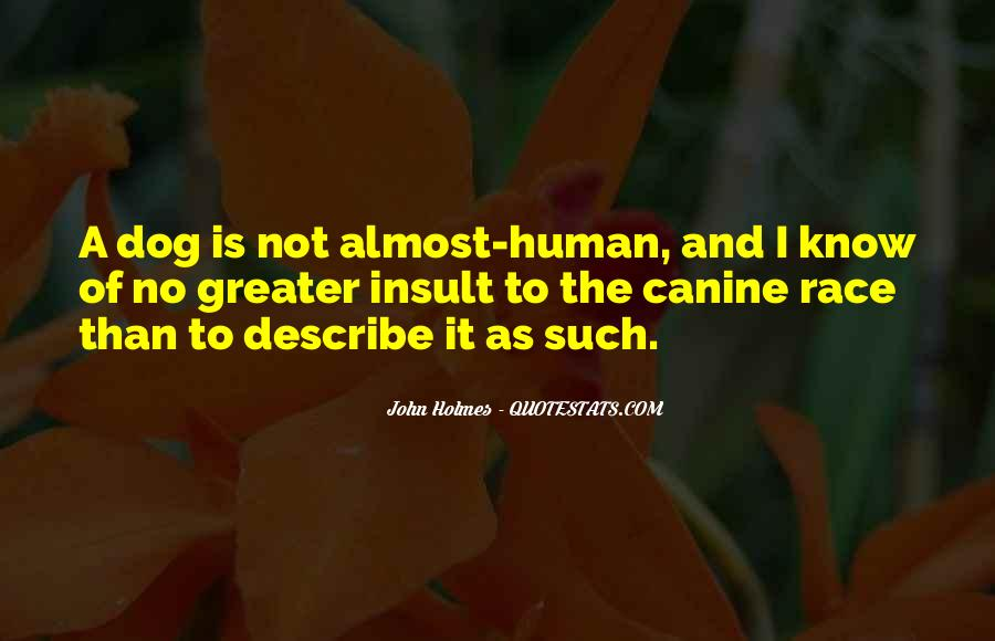 Dog And Human Quotes #1846876