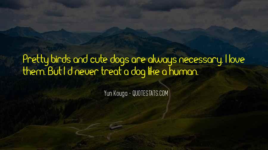 Dog And Human Quotes #293788