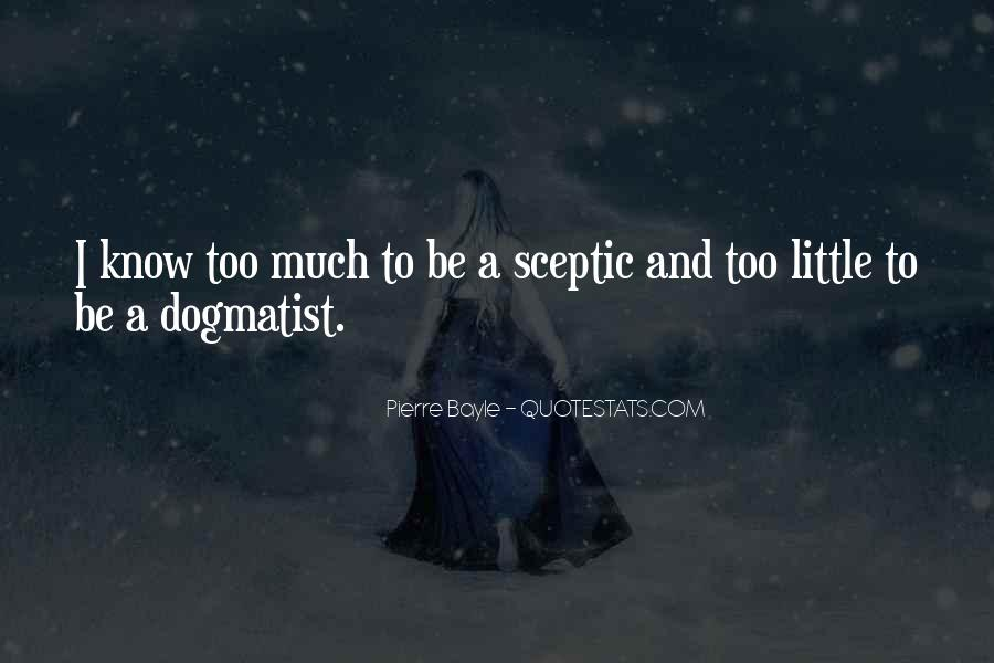 Dogmatist Quotes #1501292