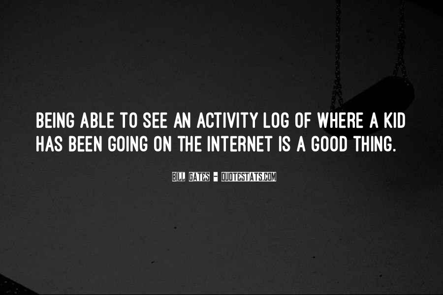 Quotes About Internet Being Good #336854