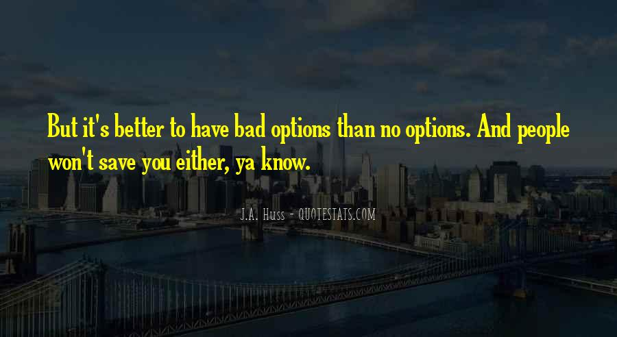 Doing Better Without Them Quotes #1184