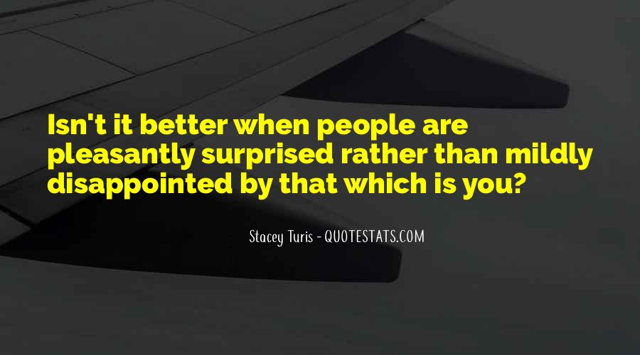 Doing Better Without Them Quotes #522