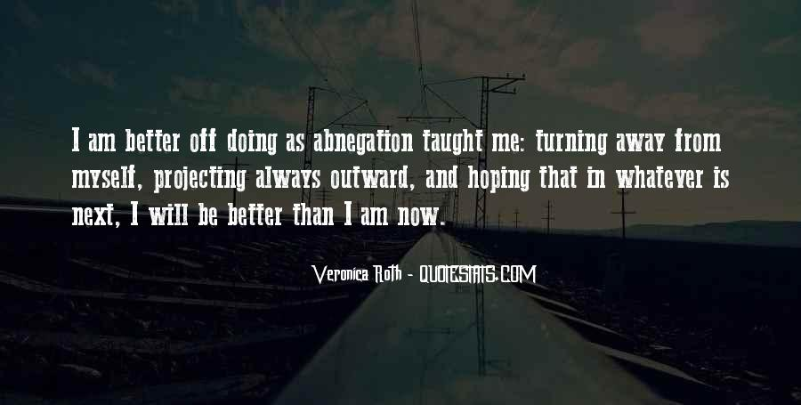 Doing Me Now Quotes #532204