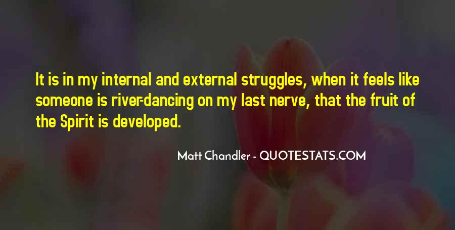 Quotes About Internal Struggles #1353850
