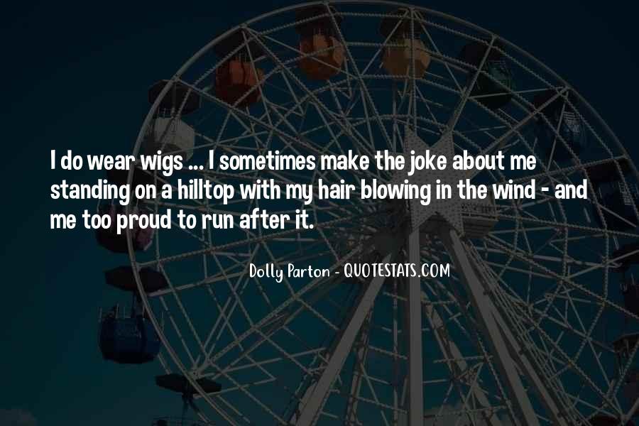 Dolly Parton Hair Quotes #676758