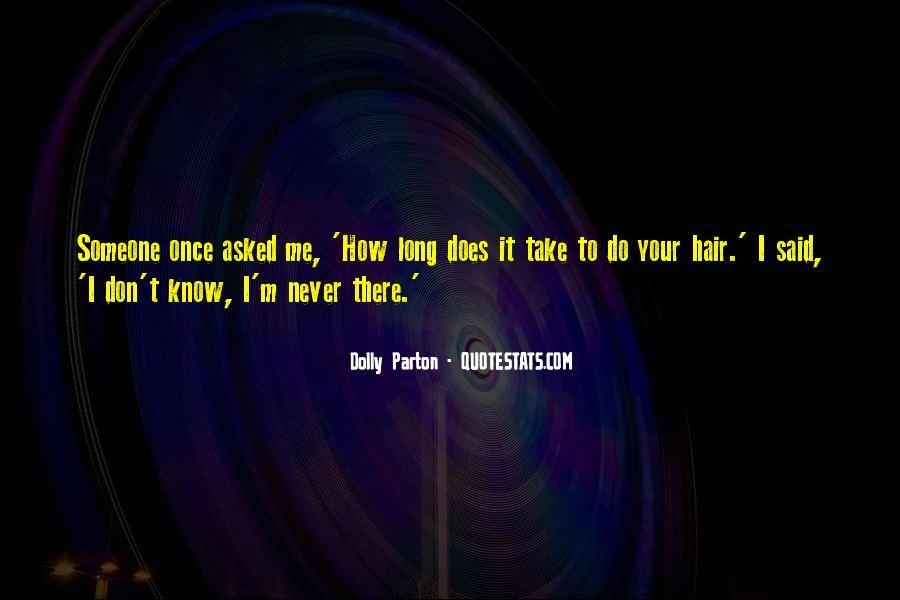 Dolly Parton Hair Quotes #71915