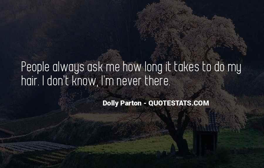 Dolly Parton Hair Quotes #734208