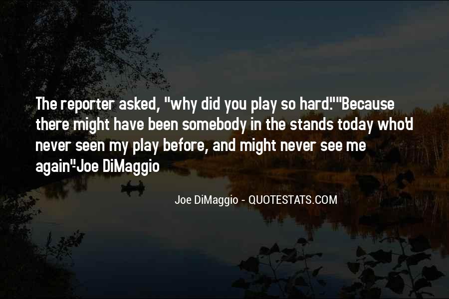 Dom Dimaggio Quotes #1382748