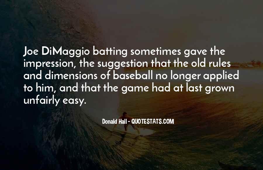 Dom Dimaggio Quotes #285140