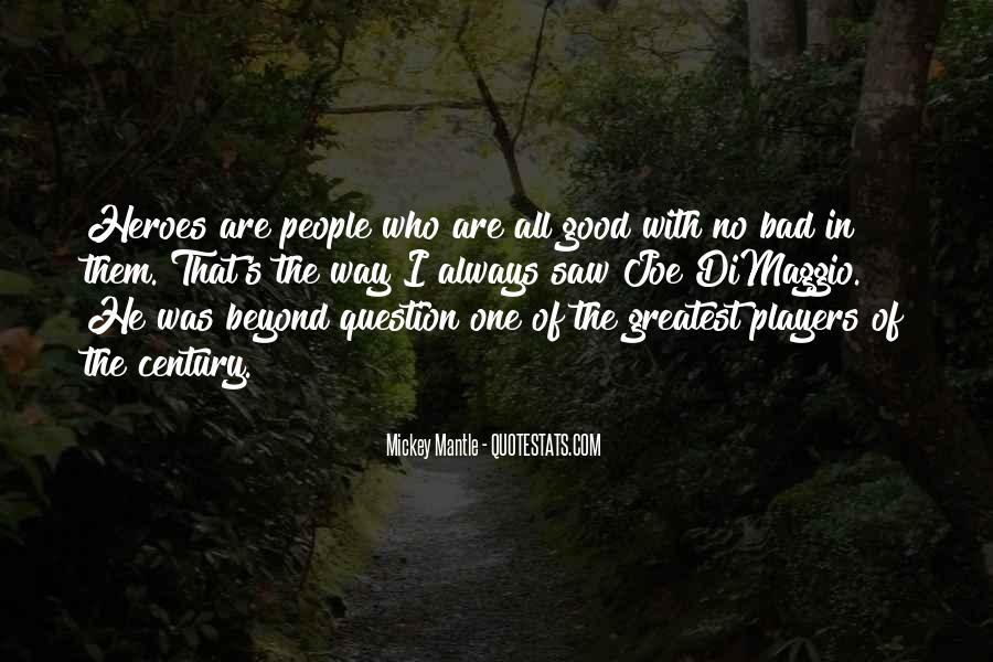 Dom Dimaggio Quotes #491484