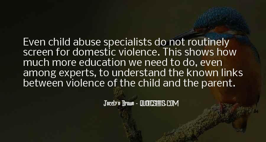 Domestic Violence Abuse Quotes #1314916