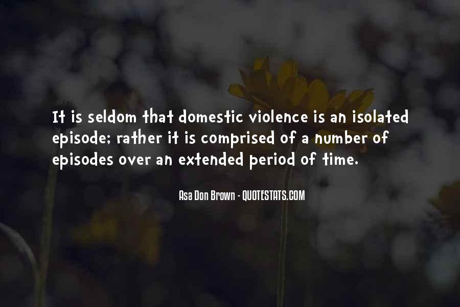 Domestic Violence Abuse Quotes #1388532
