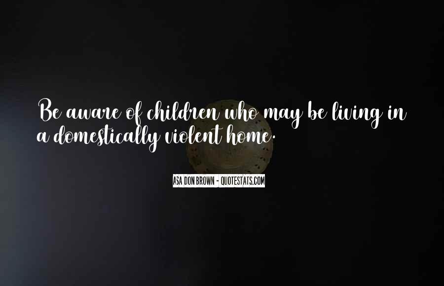 Domestic Violence Abuse Quotes #252794
