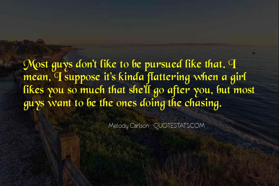 Don Be That Girl Quotes #1000038