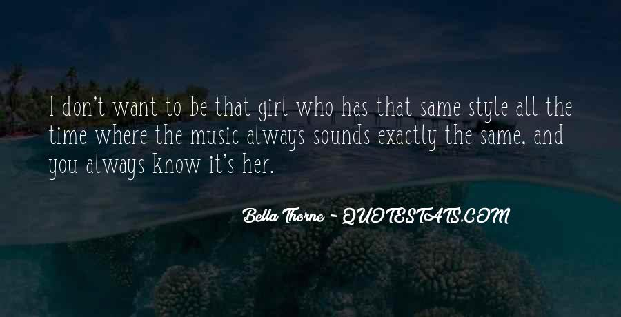 Don Be That Girl Quotes #1022913