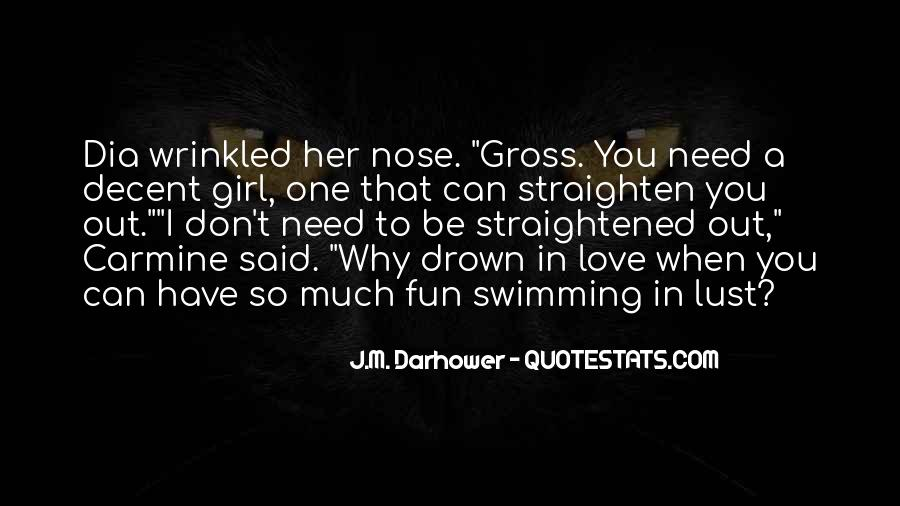 Don Be That Girl Quotes #1306569