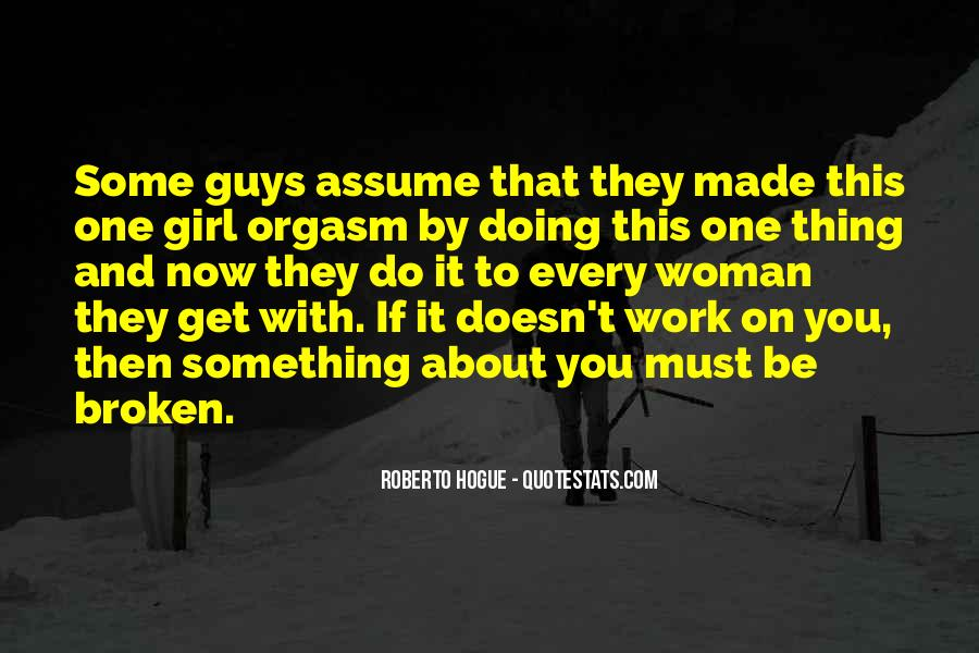 Don Be That Girl Quotes #1505376