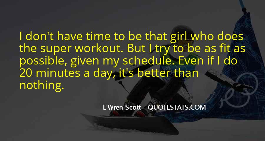 Don Be That Girl Quotes #309522