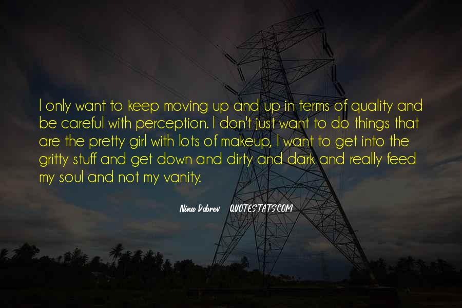 Don Be That Girl Quotes #554976