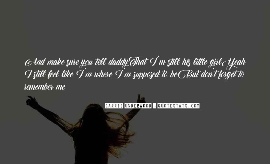 Don Be That Girl Quotes #579593