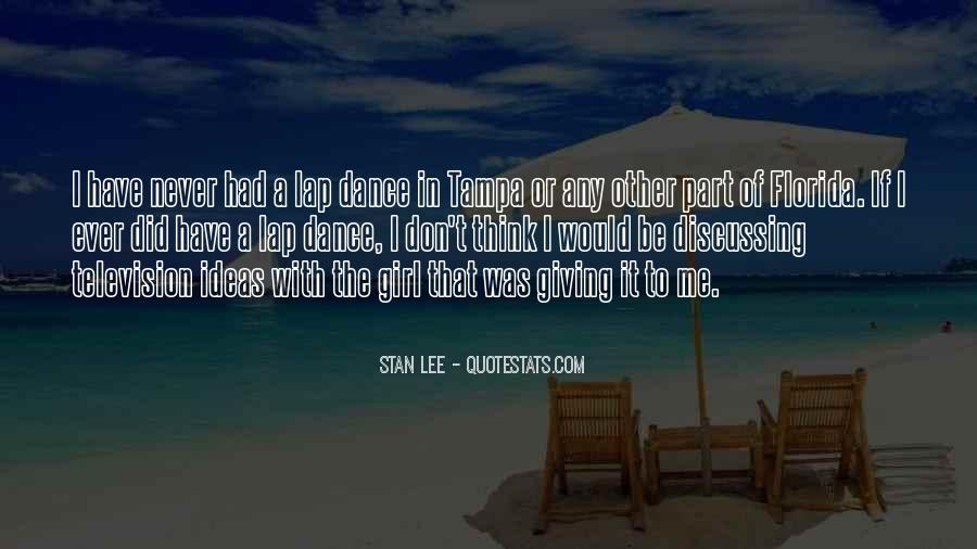 Don Be That Girl Quotes #688489