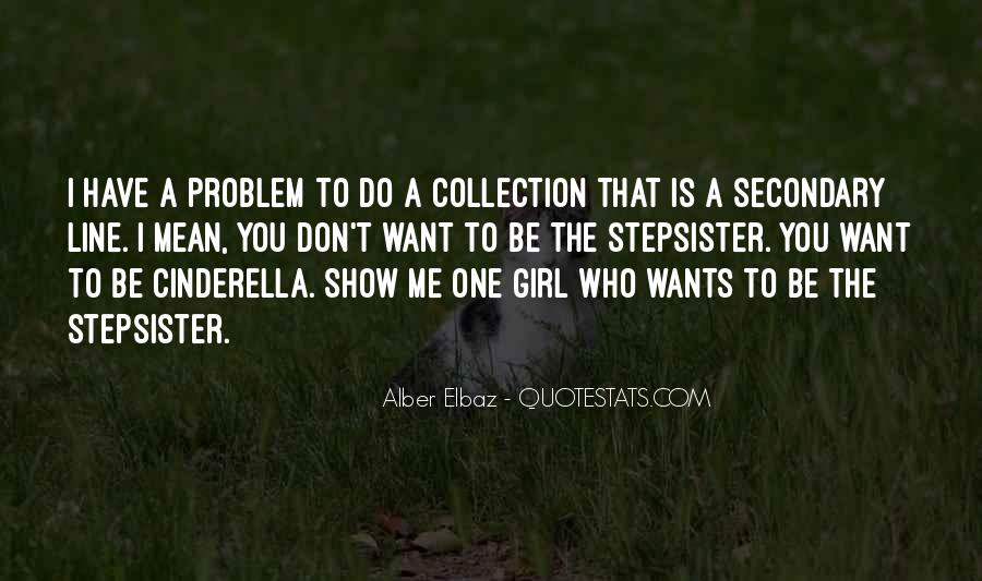 Don Be That Girl Quotes #791595