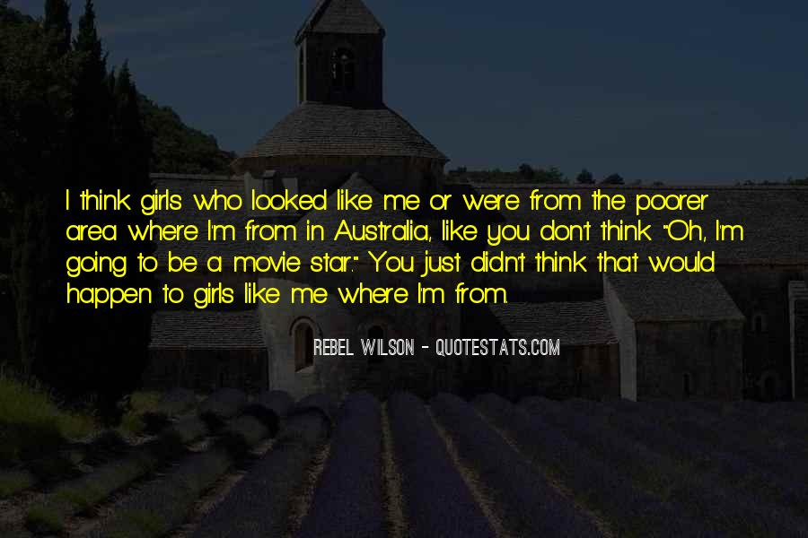 Don Be That Girl Quotes #959566