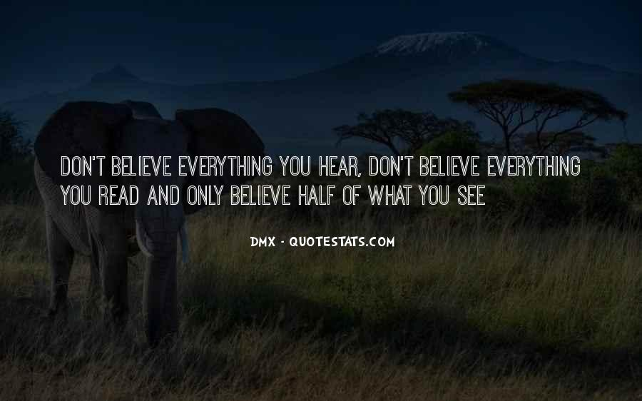 Don Believe Everything You Hear Quotes #1175007