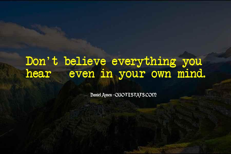 Don Believe Everything You Hear Quotes #1374172