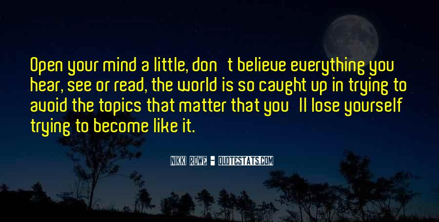 Don Believe Everything You Hear Quotes #1385574