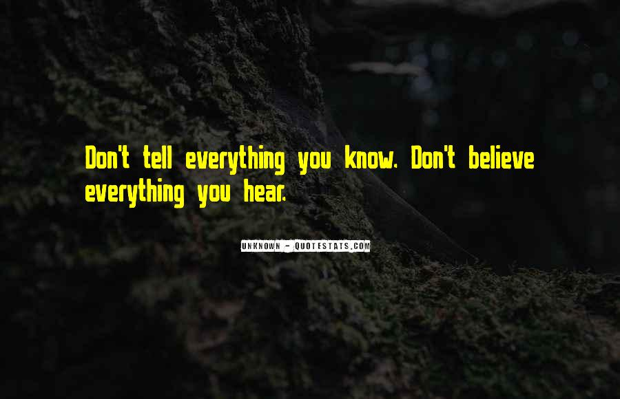 Don Believe Everything You Hear Quotes #1442078